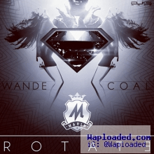 Wande Coal - Rotate (Prod. by Don Jazzy)